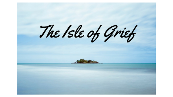 The Isle of Grief