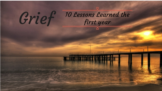 Grief 10 Lessons Learned